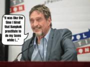 John McAfee Bangkok Prostitute Tax Evasion